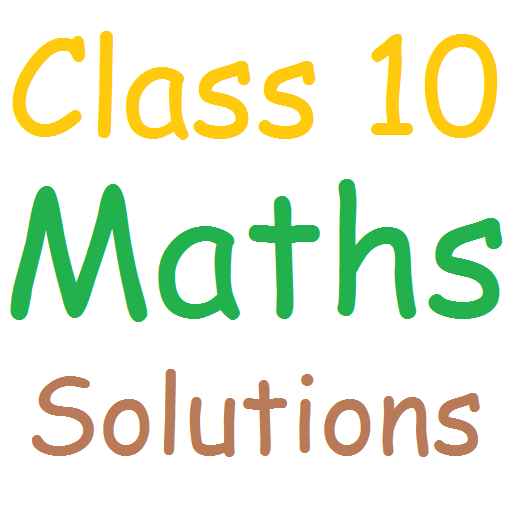 Class 10 Maths Solutions - Apps on Google Play