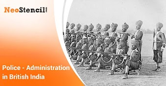 Police - Administrative Organization in British India