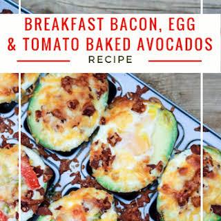 Breakfast Bacon Eggs & Tomato Baked Avocados.