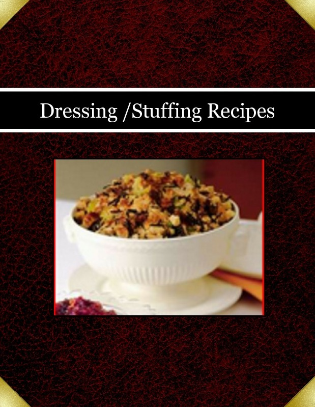Dressing /Stuffing Recipes