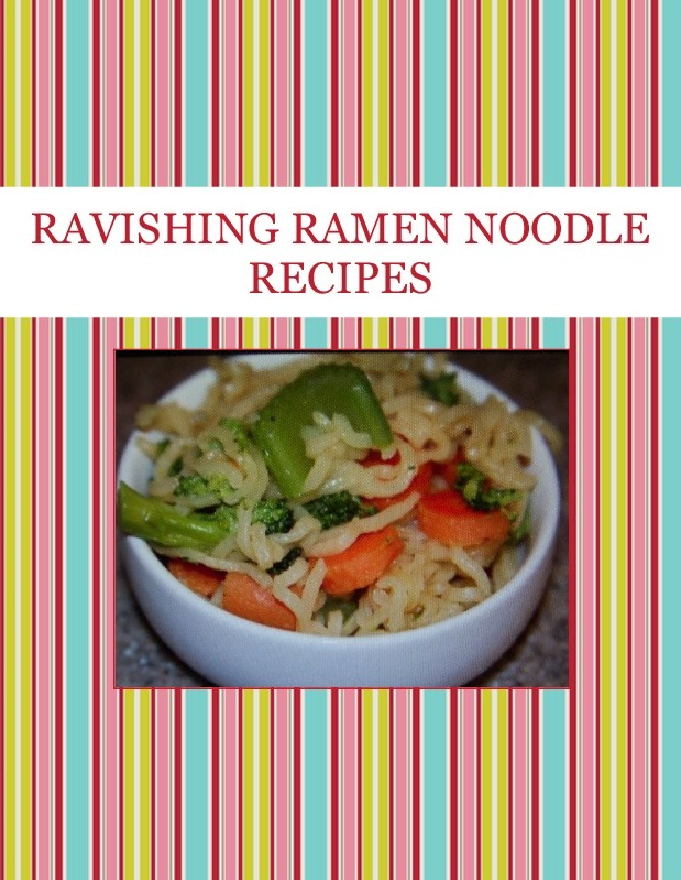 RAVISHING RAMEN NOODLE RECIPES