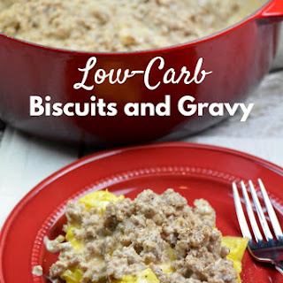 Low-Carb Biscuits and Gravy.