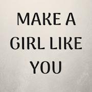 App HOW TO MAKE A GIRL LIKE YOU APK for Windows Phone