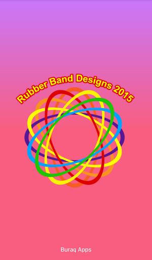 Rubber Band Designs 2015-2016