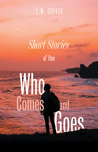 Short Stories of One Who Comes and Goes cover