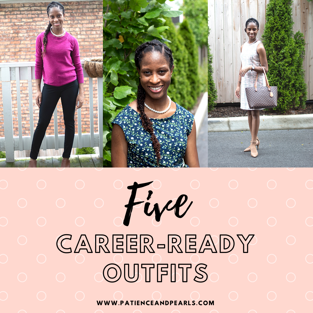 5 Career-Ready Outfits Patience & Pearls