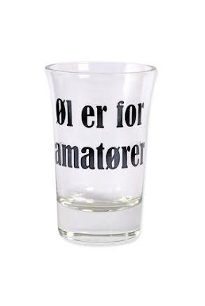 "Snapsglas DK ""Öl er for amatører"""