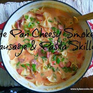 One Pan Cheesy Smoked Sausage & Pasta Skillet