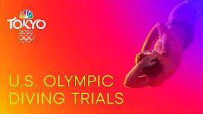 U.S. Diving Trials: Tokyo Olympics thumbnail