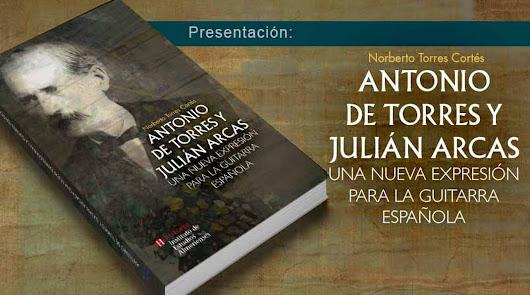 Antonio de Torres y Julián Arcas, una nueva expresión para la guitarra española