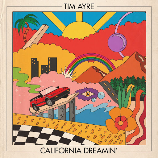 Tim Ayre - California Dreamin'