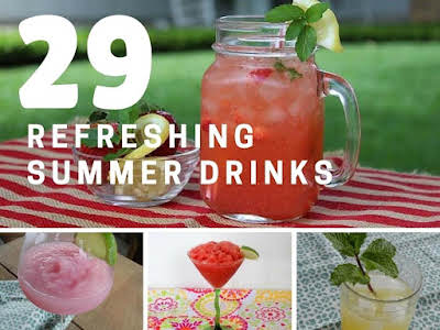 29 Refreshing Summer Drinks