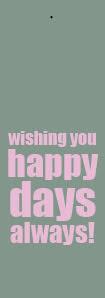 Happy days always