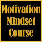Motivation Mindset Course