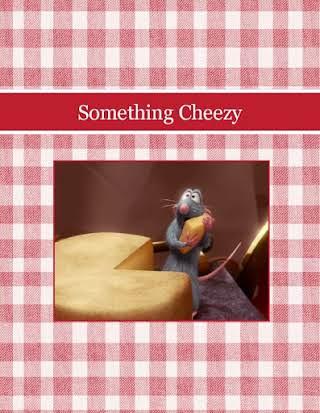 Something Cheezy