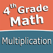 Fourth grade Math - Multiplication