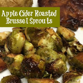 Apple Cider Roast Brussel Sprouts Recipe