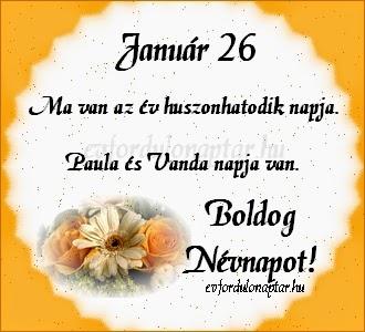 Január 26 - Paula ás Vanda névnap