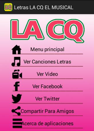 Letras LA CQ EL MUSICAL