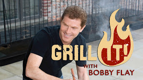 Grill It! With Bobby Flay thumbnail