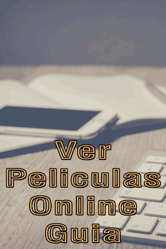 Ver Peliculas Online Gratis en Español Tutorial for PC