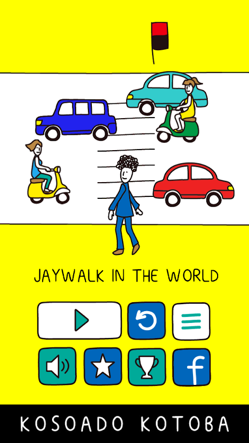 Jaywalk in the World- screenshot