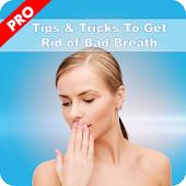 Bad Breath - To Cure Halitosis