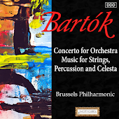 Bartok: Concerto for Orchestra - Music for Strings, Percussion and Celesta