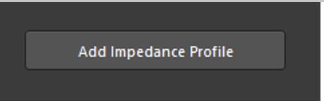 Añadir perfil de impedancia en el apilamiento de capas de PCB