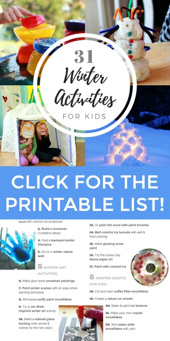 Looking for winter activities for kids? Here are 31 fun winter crafts, outdoor snow ideas, winter art activities, and list of favorite winter picture books for kids.