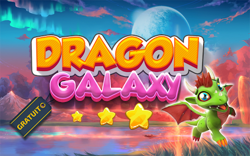 Dragon Galaxy – Applications Android sur Google Play