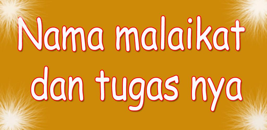 Download Nama Malaikat Beserta Tugasnya Latest Version Apkdi Com