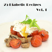 25 Delicious Diabetic Recipes vol 1