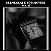 Soundscapes For Movies Vol. 47