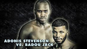 2018: Adonis Stevenson vs. Badou Jack thumbnail