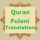 Quran Fulani - Quran With Fulani Translation