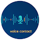 Download Voice contact For PC Windows and Mac
