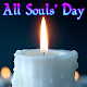 All Souls' Day Wishes Download for PC Windows 10/8/7