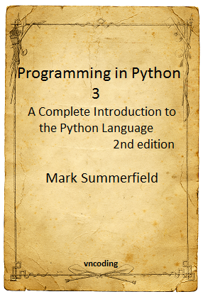 Programming in Python 3 2nd Edition