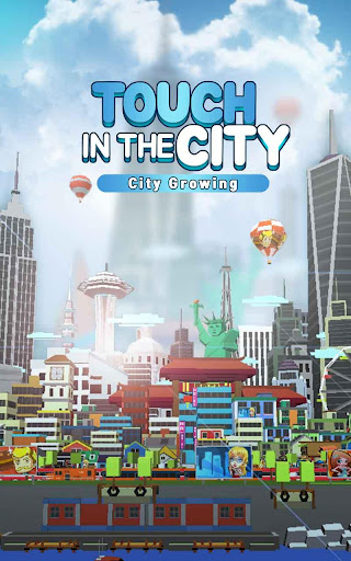 City Growing-Touch in the City( Clicker Games ) screenshot 7