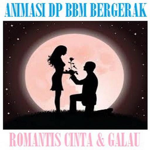 ANIMASI DP BERGERAK ROMANTIS