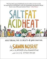 Salt, Fat, Acid, Heat: Mastering the Elements of Good Cooking - Samin Nosrat