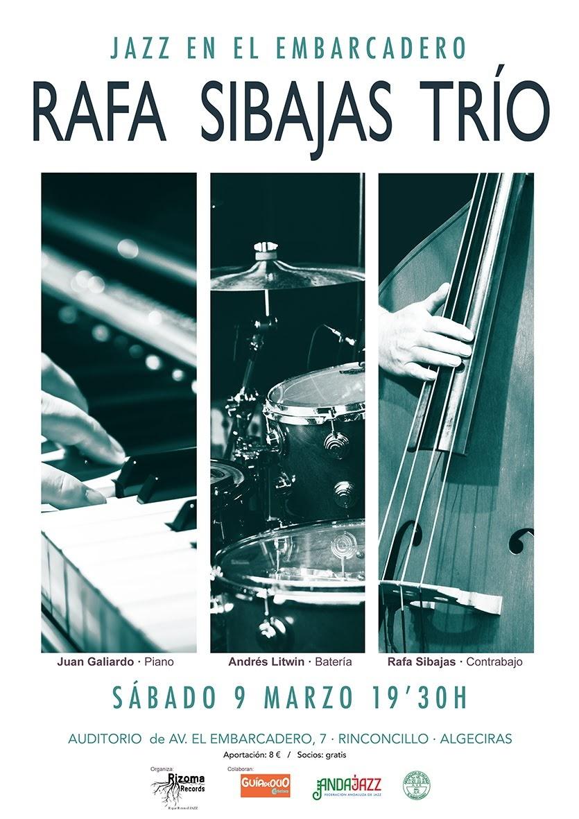 JAZZ en el Embarcadero: Rafa Sibajas Trio