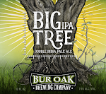 Bur Oak Big Tree DIPA