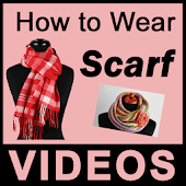 How To Wear Scarf VIDEOs