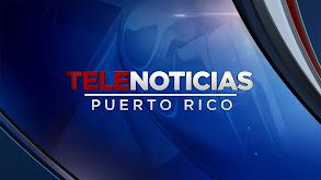 Telenoticias Puerto Rico thumbnail