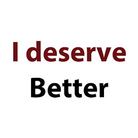 I deserve better quotes – (Android Applications) — AppAgg