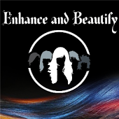 Enhance and Beautify