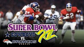 Super Bowl XII: Dallas Cowboys vs. Denver Broncos thumbnail
