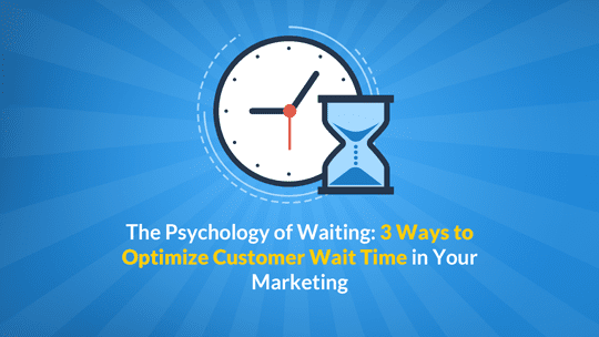 Psychology_of_Waiting_Thumbnail_540x304